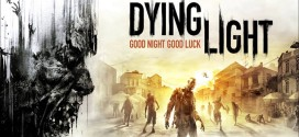 Dying Light: Una Nuova Alba Per I Survival Horror